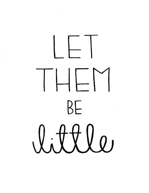 Letthembelittle